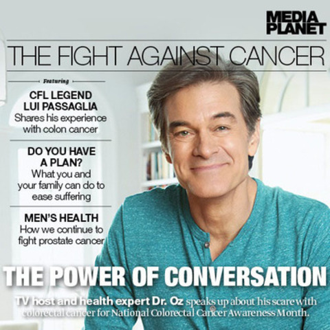 For March Colorectal Cancer Awareness Month Dr Oz Teams Up With Leading Canadian Associations To Fight Cancer After His Own Scare With Colon Cancer